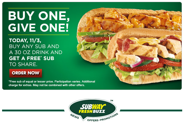 Get a FREE Sub when you purchase another Sub and Drink.
